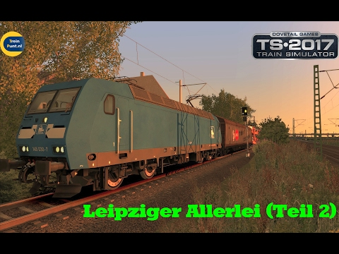 Leipziger Allerlei (Teil 2) | vR Br145 Press | Train Simulator 2017