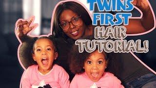 TWINS FIRST HAIR TUTORIAL