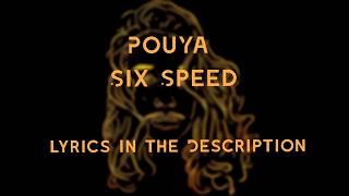 Pouya - Six Speed (Lyrics in the Description)