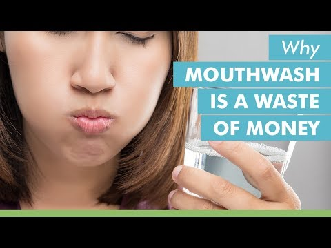 Why Mouthwash is a Waste of Money