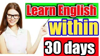 learn English within one month 🔥,  how to learn english.