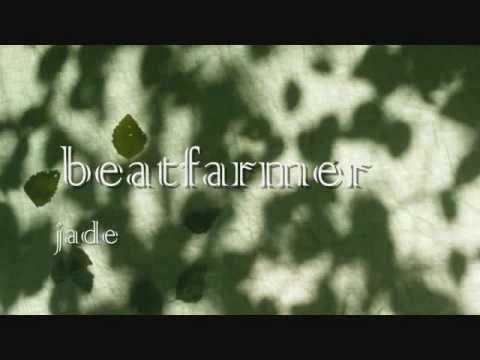 Beatfarmer - Jade