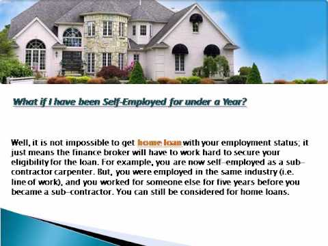 How to Get a Home Loans When You Are Self-Employed?