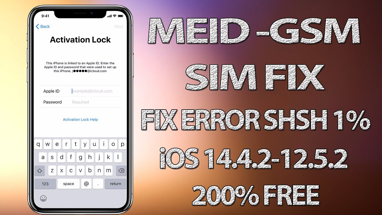 NEW MEID-GSM SIM FIX 100% FREE WITH EDITED REAL FIRMWARE✔IOS 14.4.2-12.5.2 All iPhone✔ERROR SHSH FIX