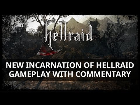 New Incarnation of Hellraid – Gameplay with commentary
