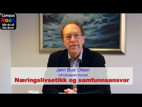 Introduksjon til kurset Næringslivsetikk og samfunnsansvar med Jørn Bue Olsen