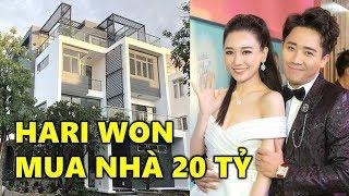 🔶 Hari Won Mua Nhà 20 Tỷ Đồng bằng Tiền tự tích góp - TIN GIẢI TRÍ
