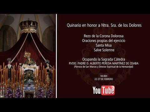 Solemne Quinario en honor a Nuestra Señora de los Dolores [DÍA 2] - Real Hermandad Servita -