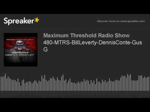 480-MTRS-BillLeverty-DennisConte-GusG (made with Spreaker)