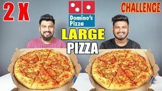 2 X LARGE DOMINOS CHICKEN PIZZA CHALLENGE | DOMINOS PIZZA EATING | Food Challenge India (Episode 65)