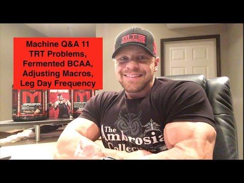 Machine Q&A 11 | TRT Problems, Fermented BCAA, Adjusting Macros, Leg Day Frequency