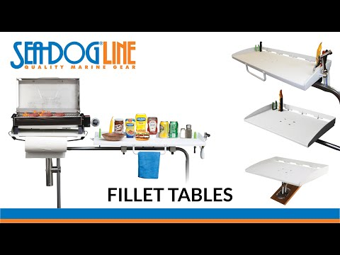 Sea-dog Fillet Tables Features