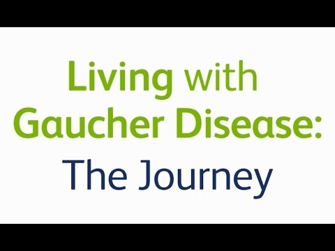 Living with Gaucher Disease: The Journey