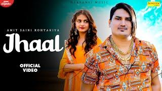 JHAAL – Amit Saini Rohtakiya Video HD