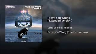 lady-bee-feat-miles-hi-prove-you-wrong-extended-version.jpg