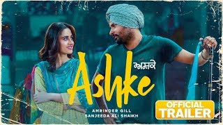 Ashke 2018 Movie Trailer – Amrinder Gill