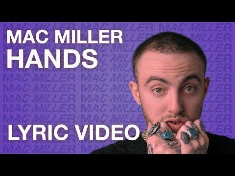 Mac Miller - Hands (LYRICS)
