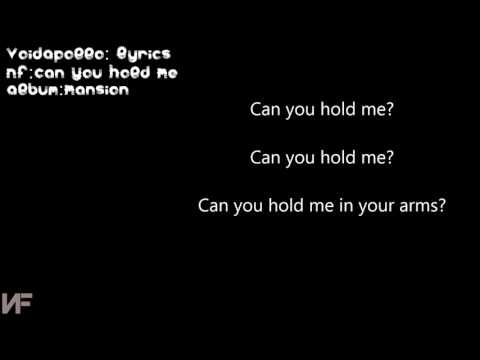 NF- Can you hold me lyrics