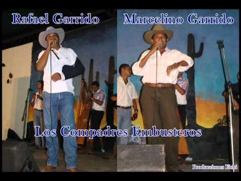 Rafael Garrido Y Marcelino Garrido - Los Compadres Embusteros