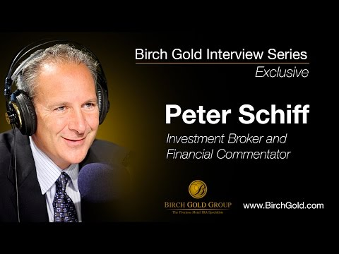 "Birch Gold Group Interview: Peter Schiff - Gold in a ""reverse bubble... buy before the herd"""