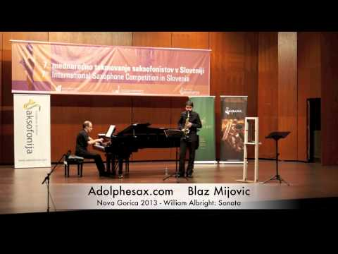Blaz Mijovic - Nova Gorica 2013 - William Albright : Sonata
