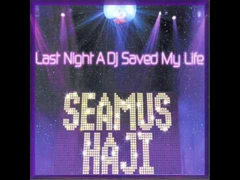 Seamus Haji - Last Night A Dj Saved My Life (StoneBridge Remix) [HQ]