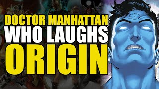 Dr Manhattan Who Laughs Origin: Death Metal Legends of Dark Knights | Comics Explained