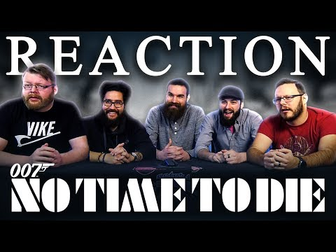 NO TIME TO DIE Trailer REACTION!!