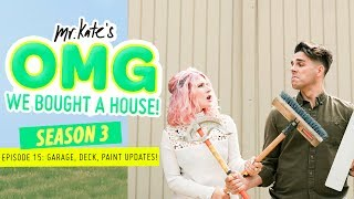 Major Updates: Garage Gym, Deck Remodeling, New Paint! | OMG We Bought A House! | Mr. Kate