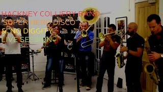 Hackney Colliery Band 'Super Hero Diso' & 'No Diggity' Live Session for Jazz FM