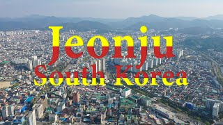 Jeonju - 16th largest city in South Korea | Cinematic Arial View | 전주, 대한민국 2019 【4K】