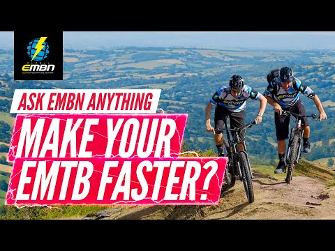 How To Make Your E-Bike Faster? | Ask EMBN Anything About EMTB