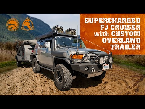 Supercharged FJ Cruiser w/Custom Overland Trailer