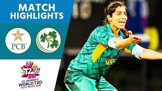 Pakistan Bowlers Produce Stunning Display | Pakistan vs Ireland | Women's #WT20 2018 - Highlights