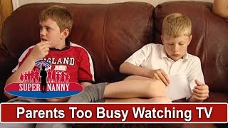 Parents Too Busy Watching TV To Listen To Sons | Supernanny