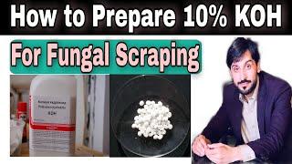 How to prepare 10% KOH    Potassium Hydroxide    Fungal Microscopy