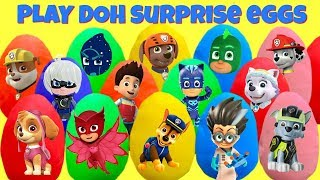 15 Paw Patrol and PJ Mask Play Doh Surprise Eggs with Fizzy and Phoebe