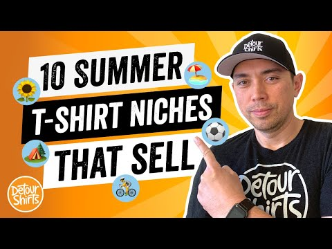 10 Summer T-Shirt Niches That Sell on Amazon..Some of the Best TShirt Niches for Print on Demand