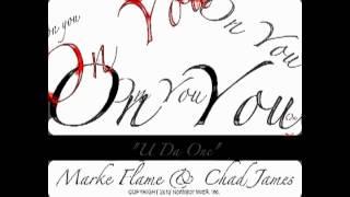 On You - Marke Flame & Chad James