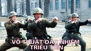 Võ thuật đặc nhiệm Triều Tiên thực sự cao siêu đến đâu?