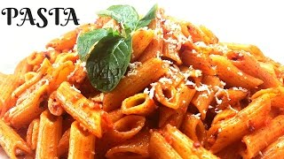 PASTA IN RED SAUCE-EASY TO MAKE ITALIAN STYLE PASTA WITH INDIAN TOUCH-PASTA RECIPE