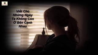 Radio Tình Yêu 072 : Viết Cho Những Ngày Ta Không Còn Ở Bên Cạnh Nhau