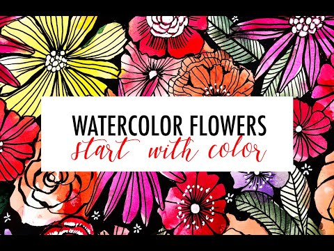 watercolor flowers- start with color