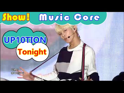 [HOT] UP10TION - Tonight, 업텐션 - 오늘이 딱이야 Show Music core 20160910