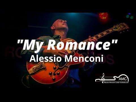 My Romance | Alessio Menconi Jazz Guitar Lesson