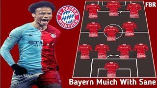 Wow! Bayern Munich Starting Lineup With Leroy Sane 2019
