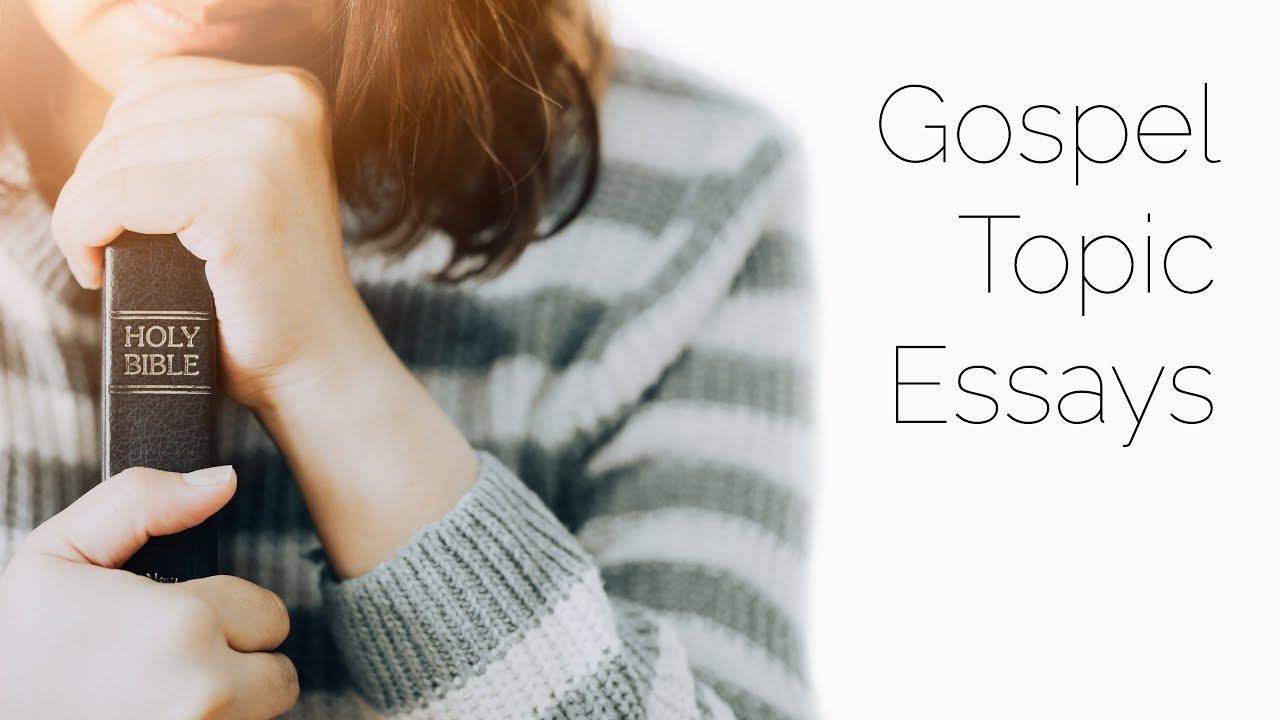 Gospel Topic Essays