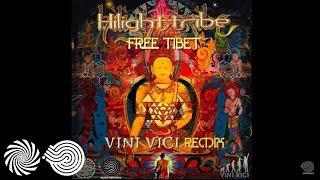 Hilight Tribe – Free Tibet