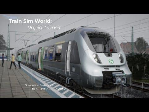 Train Sim World Rapid Transit  Metropolitan