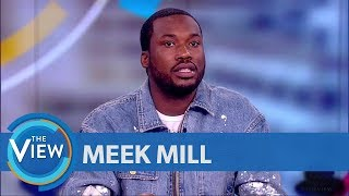 Meek Mill Speaks Out About Gun And Drug Conviction   The View